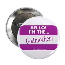 I'm the godmother Button