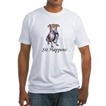 Pit Bull Sit Happens Fitted T-Shirt