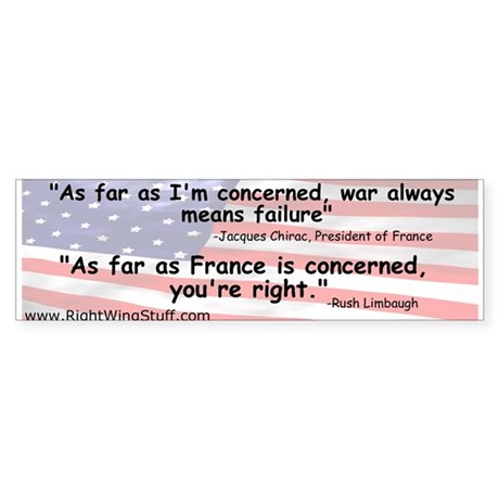 """Chirac/Rush Quote"" Bumper Sticker"