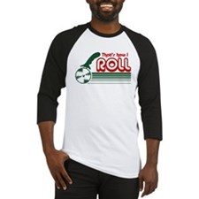 That's How I Roll (pizza) Baseball Jersey