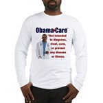 Anti Obamacare Long Sleeve T-Shirt