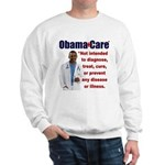 Anti Obamacare Sweatshirt