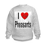 I Love Pheasants (Front) Kids Sweatshirt