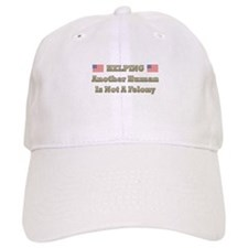 Not a Felony Baseball Cap