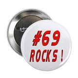 "69 Rocks ! 2.25"" Button (10 pack)"