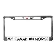 I Love Canadian Horse License Plate Frame