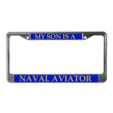 My Son Is a Naval Aviator License Plate Frame