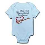 Proof Mommy Liked Bassist Pin Infant Bodysuit
