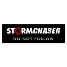 Storm Chaser Sticker Do Not Follow (Bumper)