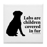 Lab are Fur Children Tile Coaster