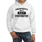 Property of a Hot Firefighter Jumper Hoody