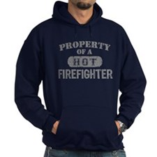 Property of a Hot Firefighter Hoodie