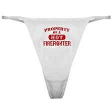 Property of a Hot Firefighter Classic Thong