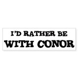 With Conor Bumper Bumper Sticker