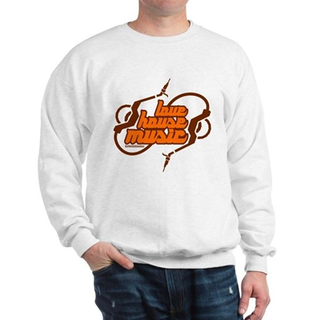 Love House Music Sweatshirt