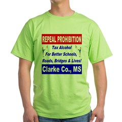 Repeal Prohibition Red Wine Is Healthy Green T-Shi