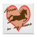 horses in my heart (w/ text) Tile Coaster