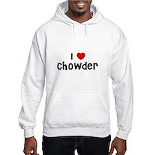 I * Chowder Hoodie