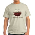 He Boiled For Your Sins Light T-Shirt