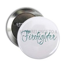 "My Heart Belongs to a Firefig 2.25"" Button (10 pac"