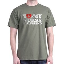 I Love My Nurse Girlfriend T-Shirt