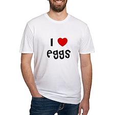 I * Eggs Shirt