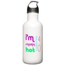 I'm Smokin hot for 40 Water Bottle