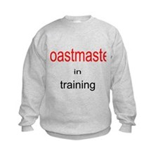 Toastmaster in Training Sweatshirt
