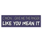 Give Me The Finger Like You Mean It Auto Decal