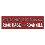 Road Rage vs. Road Kill Bumper Sticker