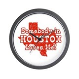 Somebody in Houston Loves Me! Wall Clock