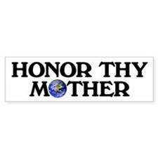 Honor Thy Mother Bumper Bumper Sticker