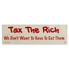 Tax The Rich Bumper Bumper Sticker