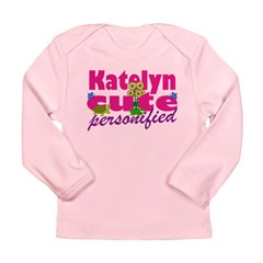 Cute Katelyn Long Sleeve Infant T-Shirt