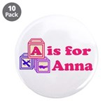 "Baby Blocks Anna 3.5"" Button (10 pack)"