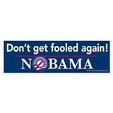 Don't Get Fooled Again Nobama Bumper Sticker