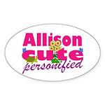 Cute Allison Sticker (Oval)