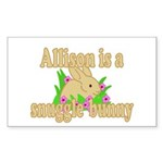 Allison is a Snuggle Bunny Sticker (Rectangle 50 p