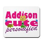 Cute Addison Mousepad