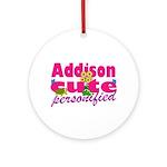 Cute Addison Ornament (Round)