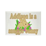 Addison is a Snuggle Bunny Rectangle Magnet (10 pa