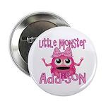 Little Monster Addison 2.25