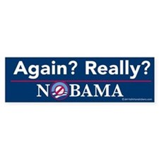 Again? Really? Nobama Bumper Sticker