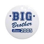 Big Brother Since 2005 Ornament (Round)