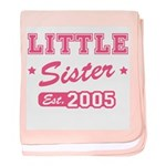 Little Sister - Team 2005 baby blanket