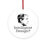 Bush: Intelligent Design? Xmas Ornament