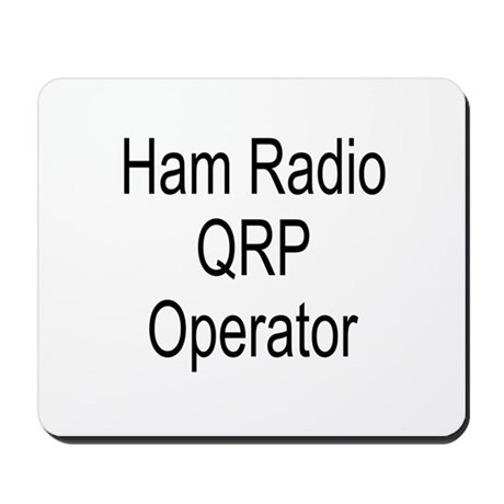 Ham Radio QRP Operator Mousepad