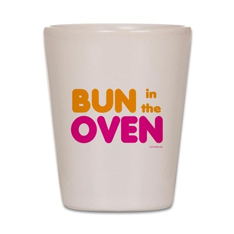 Bun in the Oven Shot Glass