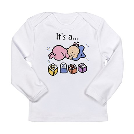 It's a Girl Long Sleeve Infant T-Shirt