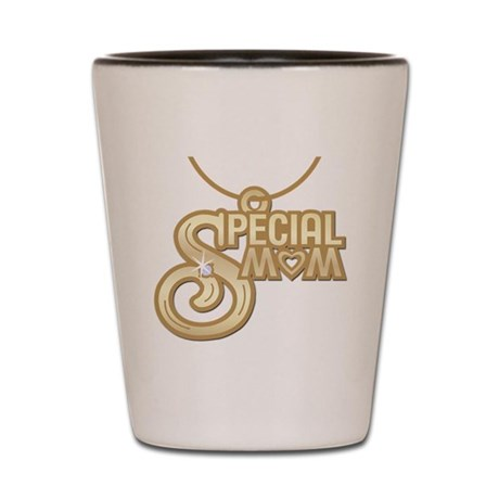 Special Mom Shot Glass